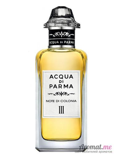 Аромат Acqua di Parma Note di Colonia III
