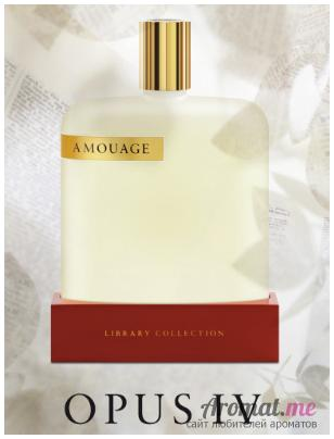 Аромат Amouage The Library Collection Opus IV