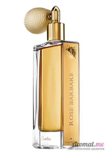 Аромат Guerlain Rose Barbare