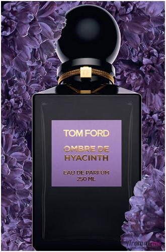 Аромат Tom Ford Ombre de Hyacinth