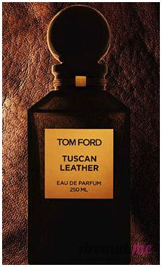 Аромат Tom Ford Tuscan Leather