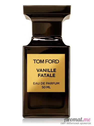 Аромат Tom Ford Vanille Fatale