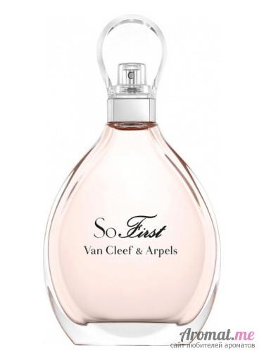 Аромат Van Cleef & Arpels So First